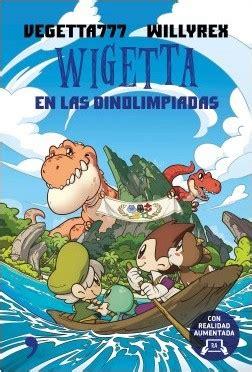 libro wigetta en las dinolimpiadas wigetta en las dinolimpiadas planeta de libros