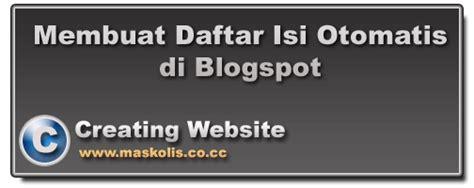 membuat daftar isi otomatis di blog membuat daftar isi otomatis di blogspot tutorial tutorial