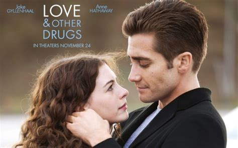 Love Drugs 2010 Full Movie Love And Drugs And Another Rom Com I M A Movie Nerd