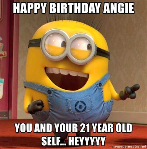 Angie Meme - happy birthday angie you and your 21 year old self