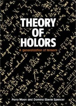 tensors made easy books theory of holors a generalization of tensors
