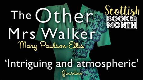 the other mrs walker the other mrs walker by mary paulson ellis is a bestseller aitken alexander associates