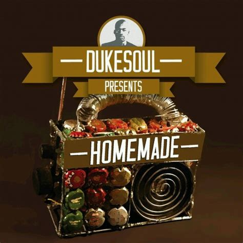 south african house music mp3 downloads dukesoul presents homemade south african house music