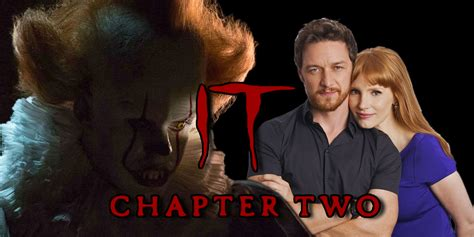 james mcavoy deadpool 2 it chapter 2 trailer cast every update you need to know