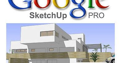 Free Download Google Sketchup Software Or Application Full
