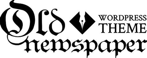 newspaper theme logo old newspaper wordpress theme that classic feel