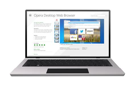 opera s support desk opera for computers now available on the windows store