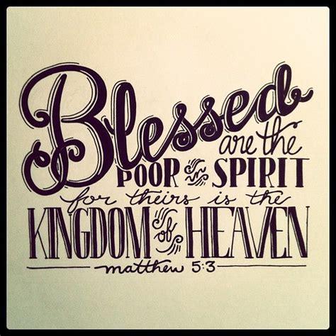 poor in spirit quot blessed chelladesign s photo quot blessed are the poor in spirit