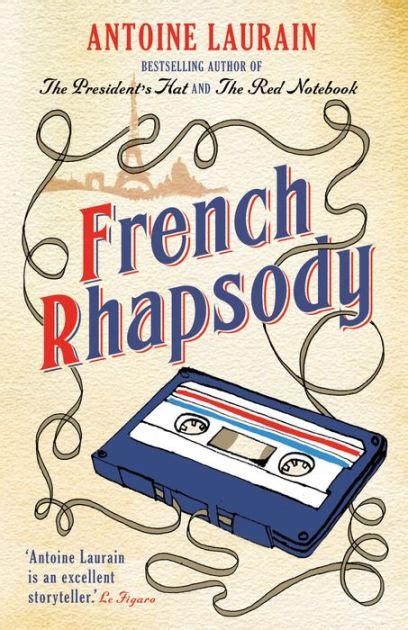 french rhapsody by antoine laurain paperback barnes noble 174