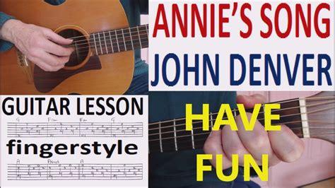 guitar tutorial john denver annie s song john denver fingerstyle guitar lesson
