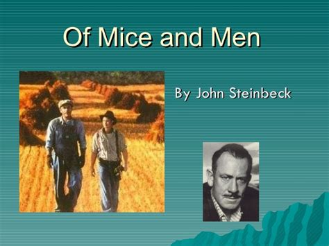 themes john steinbeck focused on of mice and men theme and overview