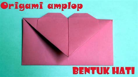 tutorial kertas origami love cara membuat origami bentuk lop love lop hati youtube