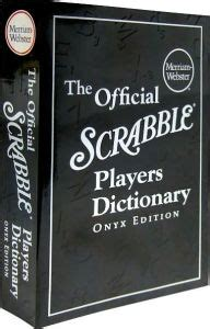 scrabble onyx edition the official scrabble 174 players dictionary onyx edition