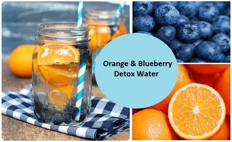 Blueberry Detox Drink by Orange Blueberry Water The Complete Guide To Healing