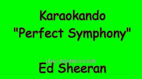 ed sheeran perfect testo karaoke interazionale perfect symphony ed sheeran