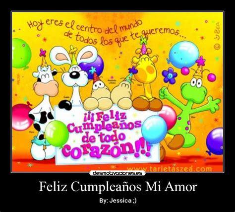 imagenes de feliz cumpleaños mi amor imposible feliz cumplea 241 os mi amor desmotivaciones