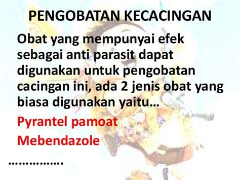 Obat Cacing cacingan dan obat cacing farmokologi by pangestu chaesar