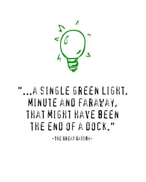 Great Gatsby Green Light Quote by Great Gatsby The Great Gatsby