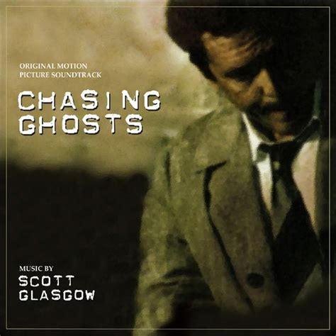 film ghost lyrics chasing ghosts original motion picture soundtrack