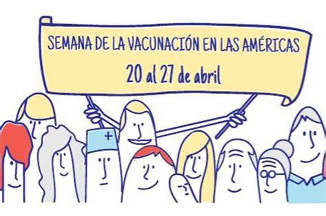 imagenes de la vacunacion en las americas 2016 comenz 243 la semana de la vacunaci 243 n en las am 233 ricas