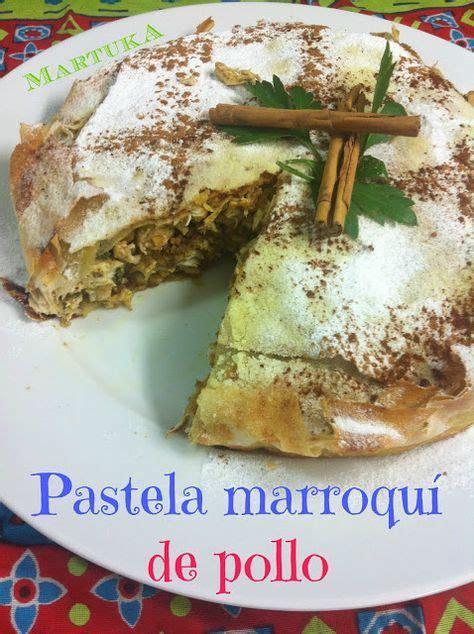 cocina marroqui pastela las recetas de martuka pastela marroqu 237 de pollo cocina