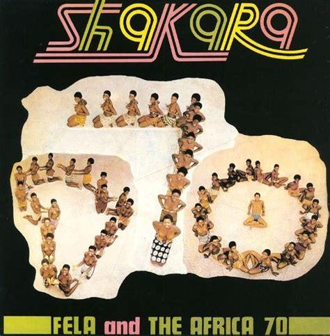 fela kuti best album fela kuti africa 70 shakara reviews album of the year