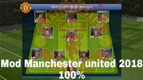 cách mod game dream league soccer mod manchester united 2018 dream league 2017 youtube