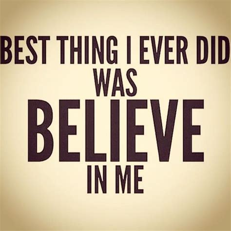 i believe in you images 50 inspiring believe quotes which helps you to motivate