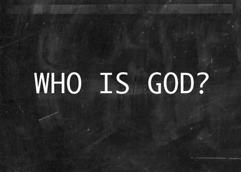 Who Is The Who Is God Re Source