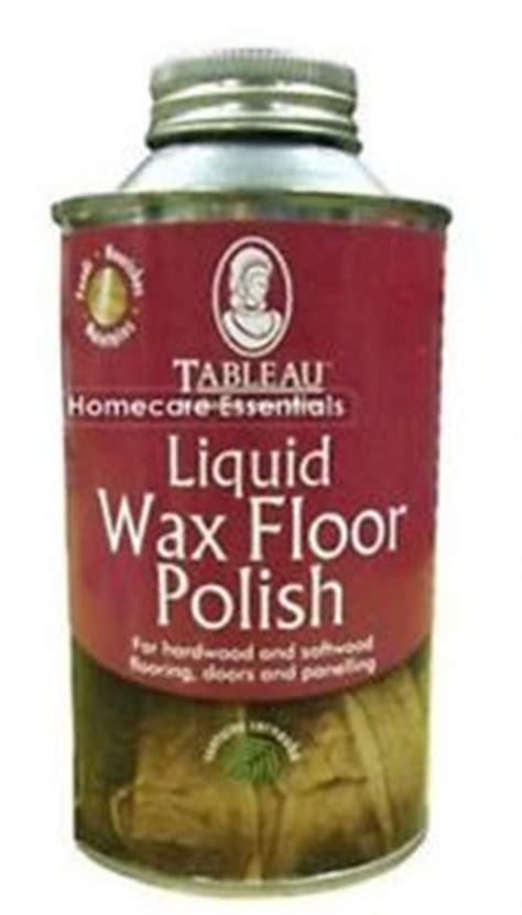 Liquid Wood Floor Wax by Tableau Liquid Wax Wood Floor 500ml Suitable For