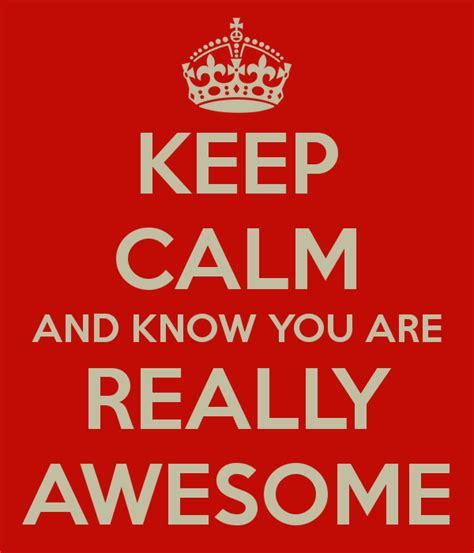 you are awesome images all about what it means to be awesome fyi you are