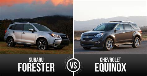 chevrolet subaru chevrolet equinox vs subaru forester only one can win