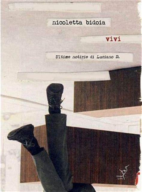 libreria feltrinelli treviso presentazione libro vivi ultime notizie di luciano d