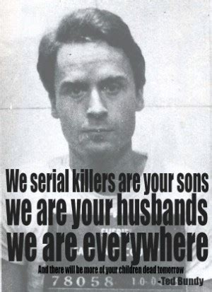 funny serial killer quotes quotesgram