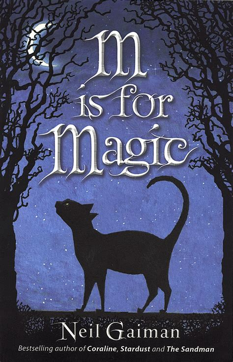 neil gaiman picture books m is for magic by neil gaiman books and