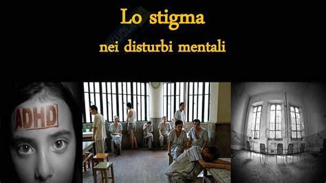 disturbi mentali test psicologia lo stigma nei disturbi mentali