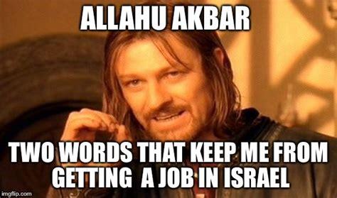 Allahu Akbar Meme - one does not simply meme imgflip