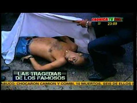 las muertes de artistas famosos taringa tragedia de famosos cronica tv olmedo 101 parte youtube