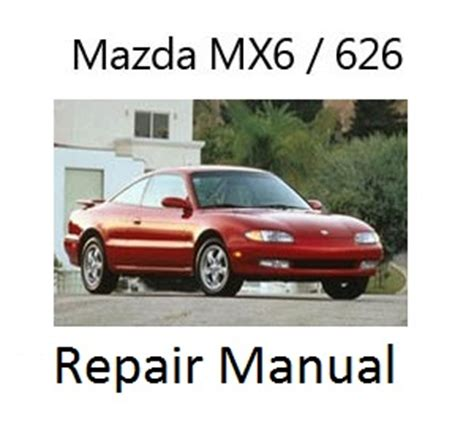 service and repair manuals 1995 mazda mx 6 transmission control mazda 626 mx6 repair manual