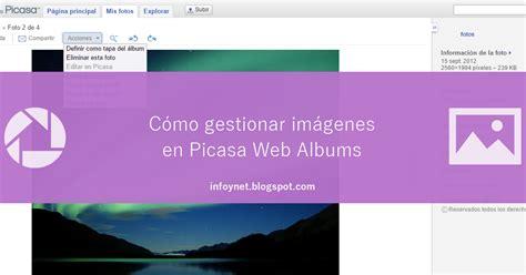 imagenes web picasa infonet gestionar im 225 genes en picasa web albums