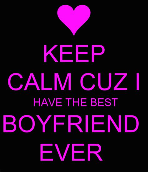 best boyfriend quotes your the best boyfriend quotes quotesgram