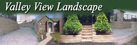 Valley View Landscape Valley View Landscaping