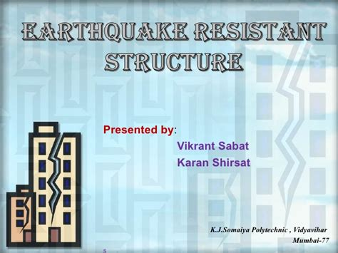 earthquake and structures earthquake resistant structure