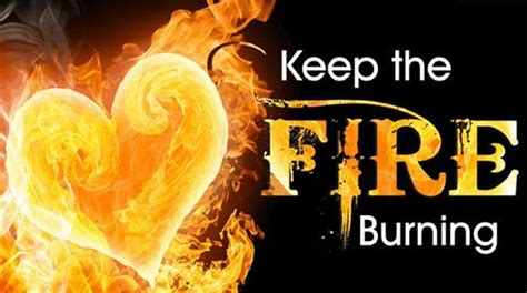 How To Keep Burning In Fireplace by Keep The Burning Youth Revival Highpoint Baptist