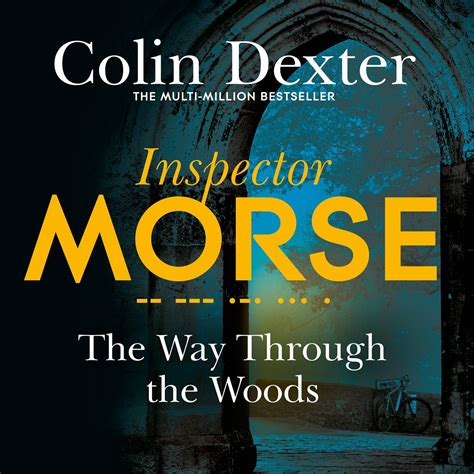 the way through the the way through the woods by colin dexter