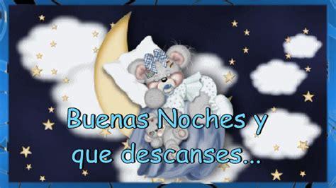 imagenes y frases de buenas noches que descanses buenas noches y que descanses youtube