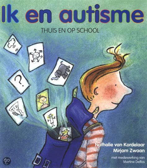 Autism Paket 3 Ebook Autisme 2 bol ik en autisme nathalie kordelaar m zwaan 9789085605300 boeken