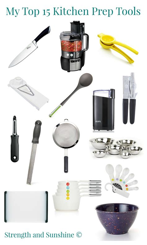 best kitchen tools my top 15 kitchen prep tools strength and sunshine