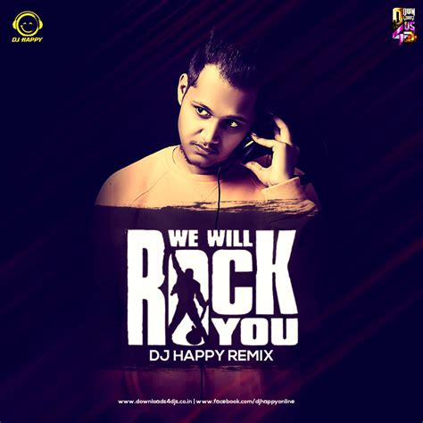 remix djs dj happy we will rock you remix