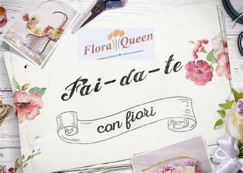 i fiori ebook fai da te con fiori e book gratis floraqueen